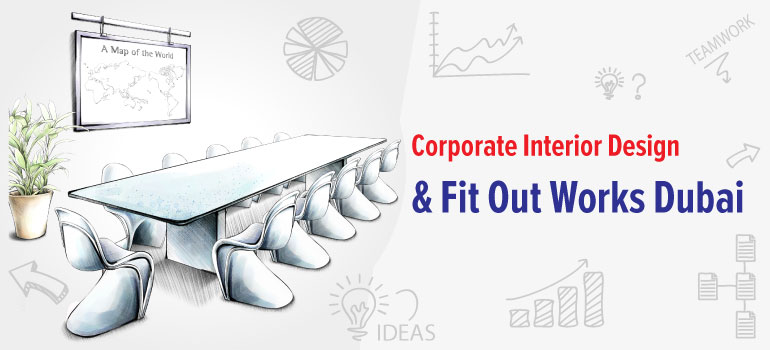 Corporate Interior Design & Fit Out Works Dubai
